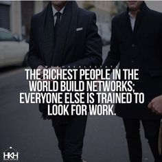 Build a network, Build an empire.