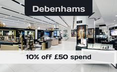 Shop at Debenhams now to get 10% off  £50 spend. http://www.codesium.com/debenhams-discount-code/ The code works almost on everything online (also on already discounted items).