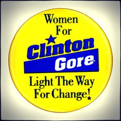 Campaign button from the Bill Clinton for President campaign; it's unclear whether this is from 1992 or 1996.