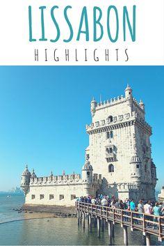 Lissabon Highlights - Blogartikel #TorredeBelem #Lissabon #Portugal #Reise…