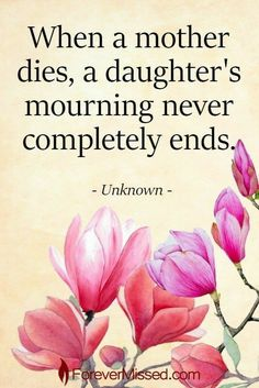 Miss You Mom Quotes, Mom In Heaven Quotes, Mom I Miss You, Missing Mom In Heaven, Missing Mom Quotes, Cousin Quotes, Mother Daughter Quotes, Mother Quotes, Father Daughter