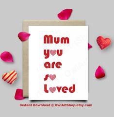 Mum you are so loved  Mother's Day Card for Mum/mom by OwlArtShop
