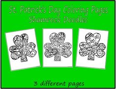 Coloring+Pages-St.+Patrick's+DaySet+of+3+St.+Patrick's+Day+Coloring+Page+Shamrock+Doodles3+different+doodled+shamrocksYou+may+print+and+distribute+as+many+copies+of+these+coloring+pages+as+you+need+for+classroom+and+personal+use+:)Thanks+for+looking,+and+have+a+great+day!Copyright+2016+PurpleBeeClassroom+