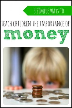 """Three simple ways to teach kids about money: 1. Money = Work (but work doesn't necessary equal money). 2. Spend, save, and give the money that you earn. 3. Buy Used (and sell your old stuff). More tips about how to do these in this article from """"I Can Teach My Child!"""""""
