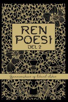 """""""Ren poesi - del 2"""" av Ellen Wisløff Books 2016, Ark, My Books, Company Logo, Logos, Logo"""