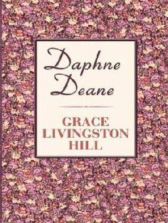 Daphne Dean by Grace Livingston Hill
