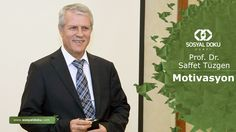 51) Prof. Dr. Saffet Tüzgen - Motivasyon - Karakter Eğitimi
