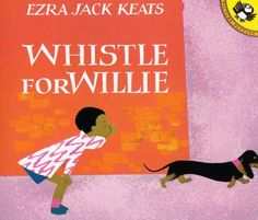 http://www.amazon.com/dp/0670880469 Whistle for Willie By Ezra Jack Keats. Richly colorful illustrations accompany this tale about a boy learning to whistle.