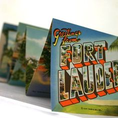 Could be fun to get a collection of cheesy touristy postcards around beach shops in Fort Lauderdale and make a collage. Hmmm...