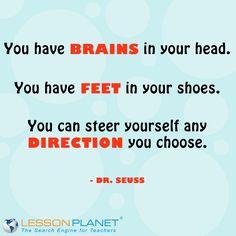 Dr. Seuss! Words of wisdom