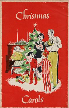 Christmas Carols    1951 Christmas promotional booklet with carols and traditions for the whole family.