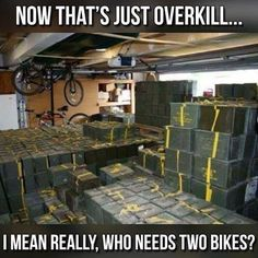 Some people are just obsessive about bicycles....