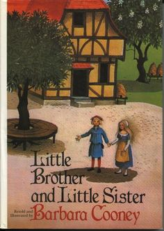 LITTLE BROTHER AND LITTLE SISTER BY BARBARA COONEY