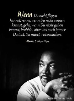 Martin Luther King - nature - fashion - travel passion - craft Source by elkeklimke Peace Quotes, Life Quotes, Civil Rights Quotes, Martin Luther King Quotes, Hard Work Quotes, Thats The Way, Leadership Quotes, Famous Quotes, Positive Quotes