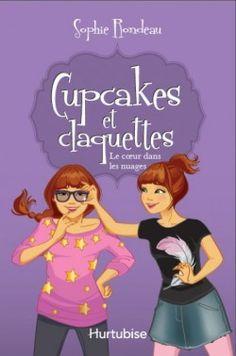 Couverture de Cupcakes et claquettes, tome 4 : Le coeur dans les nuages