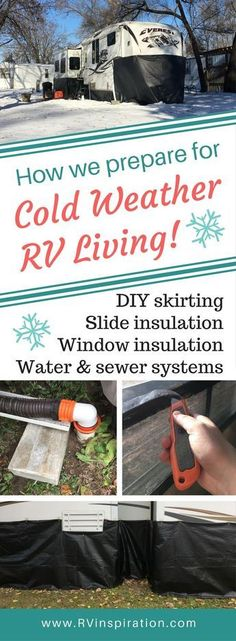 Strategies for Preparing for Cold Weather in the RV. Includes DIY skirting, window insulation, and water systems preventive maintenance. | North American RV Travel via RVInspiration.com