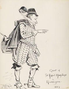 "Unidentified chorister (Act Two) in the original DOC production of ""Ruddigore"" at the Savoy Theater in 1887; pen and ink drawing by Fred Roe; signed and dated 1908 (""1908"" date possibly added at a different time than the signature?). From the National Portrait Gallery; estate of painter Fred Roe."