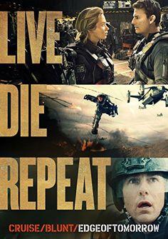Edge of Tomorrow (Live. Die. Repeat.)