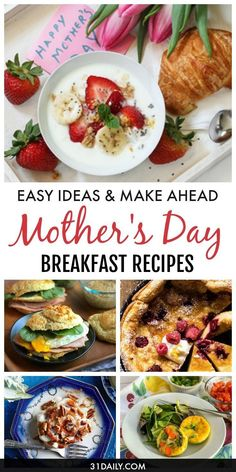 Spoil mom with these Easy Mother's Day Breakfast Recipes Mom Will Love | 31Daily.com #mothersday #breakfast #easyrecipes #31Daily