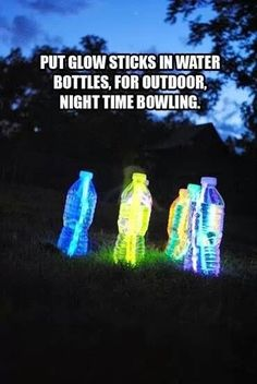 Glow sticks in water bottles for night time bowling - with a lane made out of butcher paper or chalk decorated sidewalk