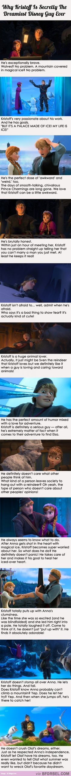 Kristoff Is Secretly The Best Disney Hero Ever… he's just like my man!  Except he didnt tell Olaf because Anna told him not too, and that's okay I won't judge.