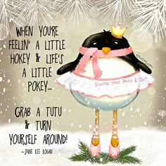 Grab a tutu and turn yourself around!!!