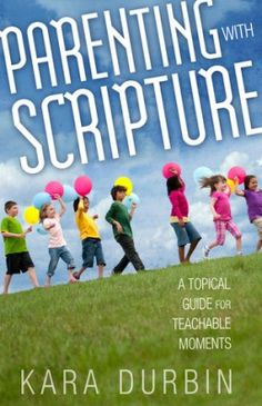 Enter to win a copy of Parenting with Scripture. Ends 3/8