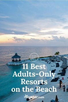 If an all-you-can-eat, all-you-can-drink beach getaway with your honey sounds like your idea of a vacation, then we've got some great resort picks for you. These all-inclusive resorts are not only among the best in the Caribbean and Mexico, they're also adults-only -- so you can enjoy some R&R without getting interrupted by squealing tots.