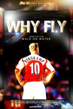 Mind Over Matter. Believe. Dennis Bergkamp - Arsenal.