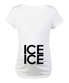Take a look at this White 'Ice Ice' Maternity Tee - Women by CafePress on #zulily today! $15