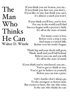 The Man Who Thinks He Can - poem || One of my favorites out there!