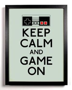 Items similar to Keep Calm and Game On (Nintendo Controller) 8 x 10 Print Buy 2 Get 1 FREE Keep Calm and Carry On Keep Calm Art Keep Calm Posters on Etsy Gamer Humor, Gamer Quotes, Emo Quotes, Pac Man, Xbox 1, Playstation, Bioshock, Mundo Dos Games, Fraggle Rock