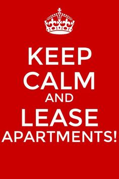 Keep Calm And Carry On Multifamily Style Apartment Sites Lease