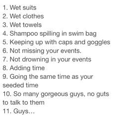 The bottom two basically sum up the conversations I have with my teammates at practice (: