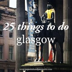 25 things to do in glasgow