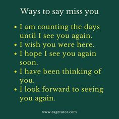 Ways to say miss you English Vocabulary Words, Learn English Words, English Phrases, Grammar And Vocabulary, English Idioms, English Grammar, English Tips, English Study, English Lessons