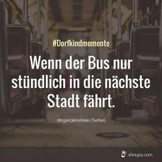 Um 6 Uhr aufstehen um 7 in den Bus um 8 geht die Schule los. #WillkommenImDorf