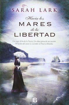 Hacia los mares de la libertad / Sarah Lark . Ver si el ejemplar está disponible http://absys.asturias.es/cgi-abnet_Bast/abnetop?TITN=917699#1