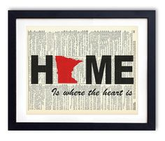 Minnesota Home Is Where The Heart Is Upcycled Vintage Dictionary Art Print 8x10. Each design is printed on an authentic antique dictionary page from the early to mid-1900's. The pages that are used for each print are random pages from a vintage dictionary. Each page has a great antique look and feel. You will receive the exact image shown however the dictionary pages that are used will vary. This makes each print a one of a kind, as no two pages will be exactly the same. Each print…