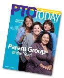 PTO Today--Great ideas for helping parent leaders makes schools great!