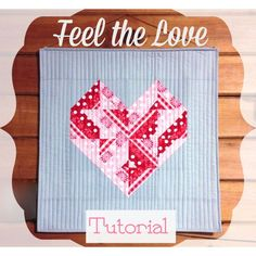 "Free Pattern-""Feel the Love"" Valentine Wall Hanging!"