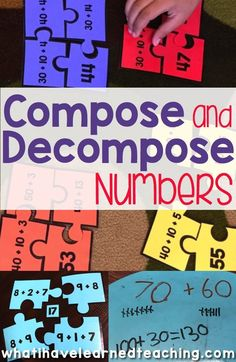 Composing and Decomposing Numbers for Addition and Subtraction - Great ways to help students decompose numbers in math. I love the variety of activities and ways to interact with numbers and build number sense. by edna Math Classroom, Kindergarten Math, Teaching Math, Teaching Ideas, Classroom Ideas, Math Strategies, Math Resources, Math Activities, Math Games