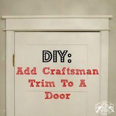 Update Your Doors With Easy Craftsman Trim