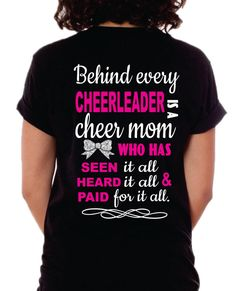 Cheer Mom Shirt, Cheer Mom T-Shirt, Behind every Cheerleader Cheer Mom Shirts, Football Mom Shirts, Football Cheer, Cheerleading Quotes, Cheerleading Shirts, Cheer Mom Quotes, Cheer Spirit, Cheer Hair, Cheer Outfits