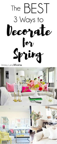 Stop here if you're looking for inspiration as you decorate for Spring! I'm sharing the best three ways you can decorate for the season! Decorate for Spring with these great home decor ideas!