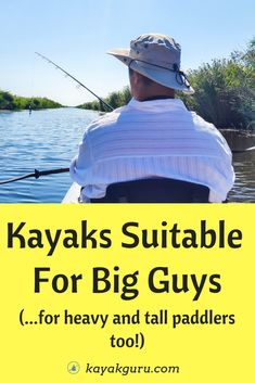 Kayak Fishing For Beginners Kayaks Suitable For Big Heavy Or Tall Guys - It doesn't matter what size you are (man or woman) there is a kayak out there for everyone. This is our guide to finding a boat no matter how much larger than life you may be. Best Fishing Kayak, Fishing 101, Fishing Boats, Bass Fishing, Tall Guys, Big Guys, Kayak For Beginners, Big People, Tall People