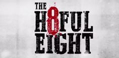 The Hateful Eight trailer shows off the latest film from Academy Award-winning writer/director Quentin Tarantino in a hail of gunfire. The Hateful Eight, Quentin Tarantino, Latest Movie Trailers, Film Releases, Passion Project, Director, Cabin Fever, Book Characters, Shotguns