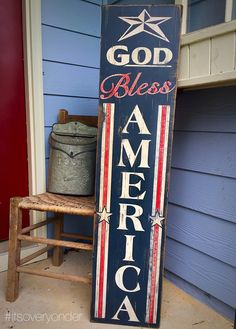 Wooden Sign - God Bless America - Vertical - American Flag - USA - Patriotic - Red White Blue - Rustic - Pallet - Front Porch Decor - by itsoveryonder on Etsy https://www.etsy.com/listing/239902452/wooden-sign-god-bless-america-vertical
