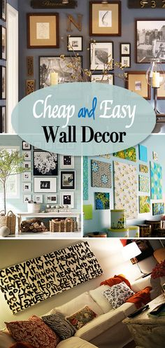 Cheap and Easy Wall Decor • Great ideas for decorating your walls when money is tight!