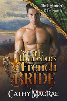 Cathy MacRae award-winning historical romance author Scottish medieval Highlander& Bride series Hardy Heroines series Ghosts of Culloden Moor series Kathryn le Veque& World of de Wolfe Historical Romance Authors, Books To Read, My Books, Highlanders, Book Authors, Memoirs, That Way, Novels, French